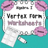 Quadratics Unit: Graphing in Vertex Form Worksheet