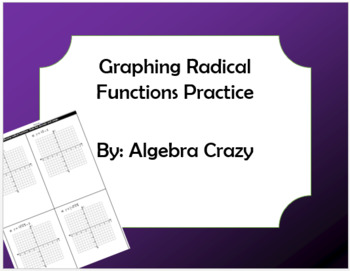 Graphing Radical Functions Practice