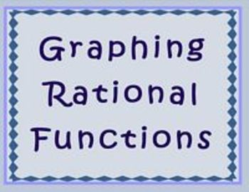 Rational Functions Graphing with Technology