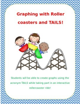 Graphing Roller Coasters and Tails