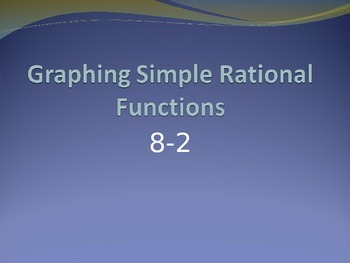Graphing Simple Rational Functions