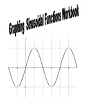 Graphing Sinusoidal Functions Workbook