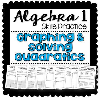 Graphing & Solving Quadratics (Review Packet)