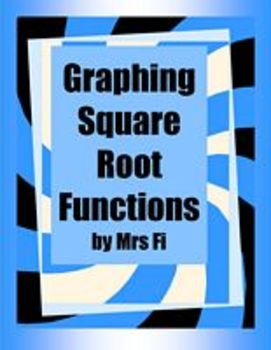 Radicals Lesson 6 Graphing Radical Functions with Technology