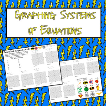 Graphing Super Systems of Equations