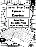 Graphing Systems of Equations: Invent Your Own Project