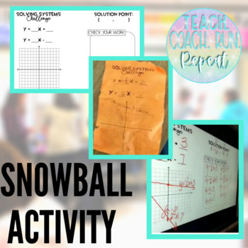 Graphing Systems of Equations Snowball FREEBIE!