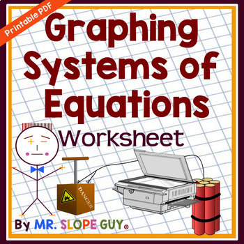 Graphing Systems of Equations Worksheet 8.EE.C.8 Go Math