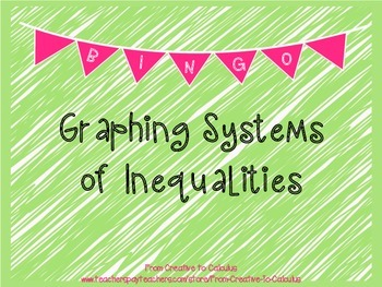 Graphing Systems of Inequalities Bingo!