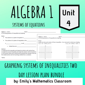 Graphing Systems of Inequalities Lesson Plan Bundle