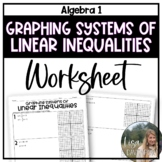 Graphing Systems of Linear Inequalities (Algebra 1 Skills Practice)