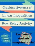 Graphing Systems of Linear Inequalities Row Relay Activity