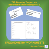 T17 - Graphing Tan and Reciprocal Functions (degrees) B