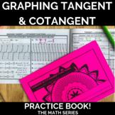 Graphing Tangent and Cotangent Practice Book