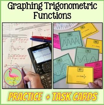 Graphing Trigonometric Functions Practice Plus Activity