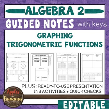 Graphing Trigonometric Functions - Scaffolded Notes & INB Activities