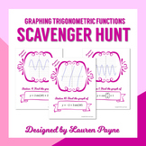 Graphing Trigonometric Functions Scavenger Hunt