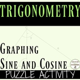 Graphing Trigonometric Functions Sine and Cosine Puzzle for PreCalculus