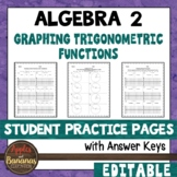 Graphing Trigonometric Functions - Student Practice Pages