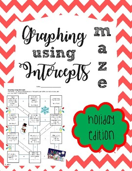 Graphing Using Intercepts Maze - Holiday Edition