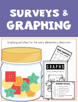 Graphing - With Surveys and Hands-On Sorting