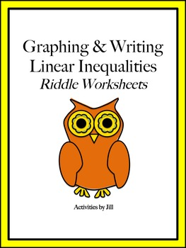 Graphing & Writing Linear Inequalities Riddle Worksheets