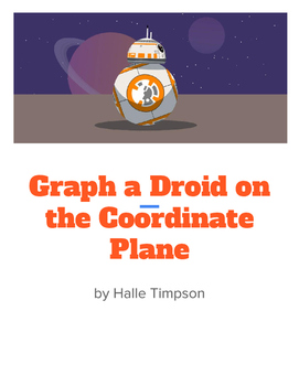 Graphing a Droid on the Coordinate Plane
