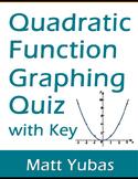 Algebra Quadratic Function Graphing Quiz with Key