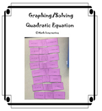 Graphing and Solving Quadraic Equation Matching Activity