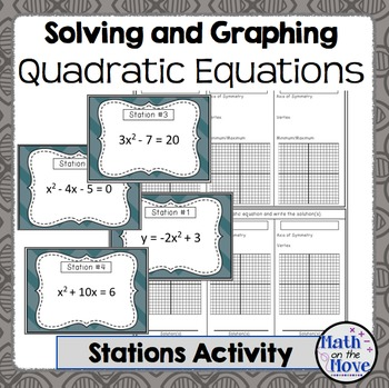 Quadratic Equations (Graphing and Solving) - Stations Activity