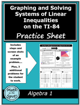 Graphing and Solving Systems of Linear Inequalities on the TI-84