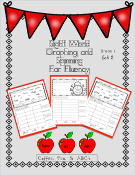 Graphing and Spinning for Sight Word Fluency  First Grade