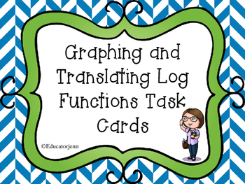 Graphing and Translating Log Task Cards