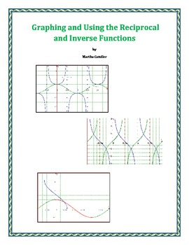 Graphing and Using the Reciprocal and Inverse Functions (B-5)
