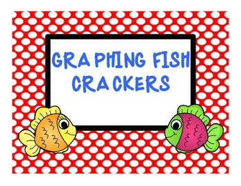 Graphing fish crackers