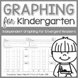 Graphing for Kindergarten: Independent Graphing for Emergent Readers
