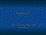 Graphing linear equations for Algebra 1
