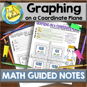 Graphing on a Coordinate Plane - Guided Notes