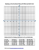 6.NS.6 Graphing on the Coordinate Plane with Whole and Hal