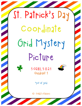 "Graphing ordered pairs on a coordinate grid-Pot of Gold ""St. Patrick's Day"""