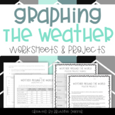 Graphing the Weather - Worksheets and Projects