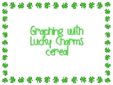 Graphing with LUCKY CHARMS- bar and picture graph, estimat