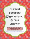Graphing Functions Differentiated Group Activity