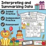 Graphs - Interpreting and Summarizing Data (3.8A, 3.8B)