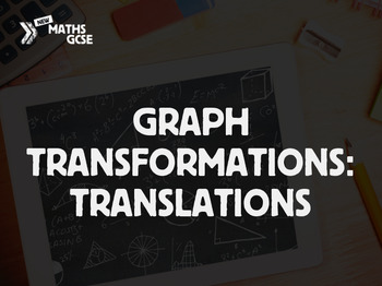 Graphs Transformations: Translations - Complete Lesson