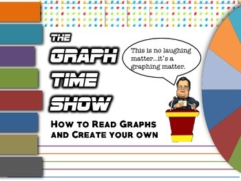 """Graphs - """"Welcome to the Graph-time Show"""""""