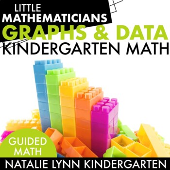 Graphs and Data: Kindergarten Guided Math