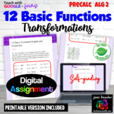 Graphs, Properties, Transformation of Parent Functions Dig