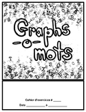 Graphs-o-Mots: French Phonics Intervention - Cahier d'exercices