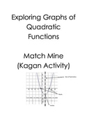Graphs of Quadratic Functions Match Mine (Kagan)